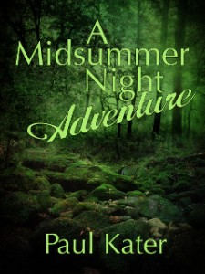 Midsummer Night Adventure