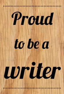 Proud to be a writer